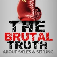 Brian G Burns interviews Steven Norman on The Brutal Truth About Sales & Selling Podcast