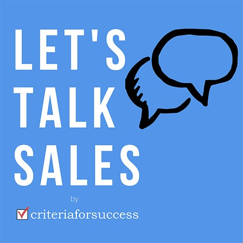 Leadership and Sales with Steven Norman on Let's Talk Sales Podcast